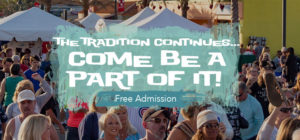 The Tradidtion Continues... Come Be Part of it! - Free Admission